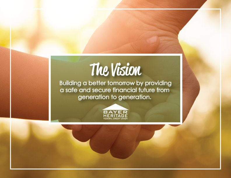 The Visions from Bayer Heritage FCU